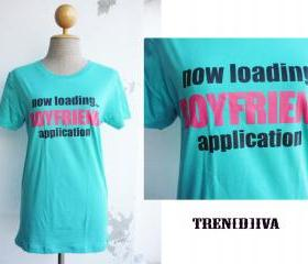 Cool T-Shirt Now Loading Boyfriend Application T-Shirt (Blue)